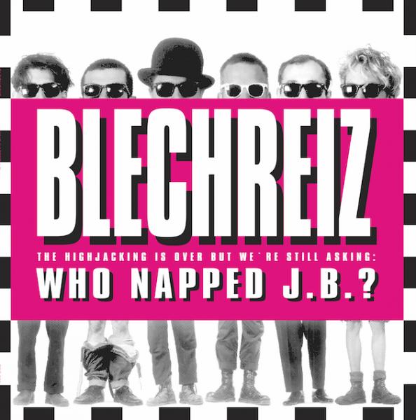 "Blechreiz Album ""Who Napped J.B.?"""