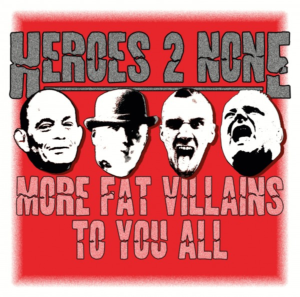 """CD """"More fat villains to you all"""" by """"Heroes 2 None"""""""