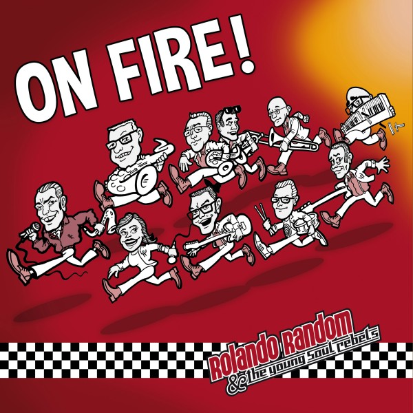 """LP+CD """"On Fire"""" by """"Rolando Random & The Young Soul Rebels"""""""