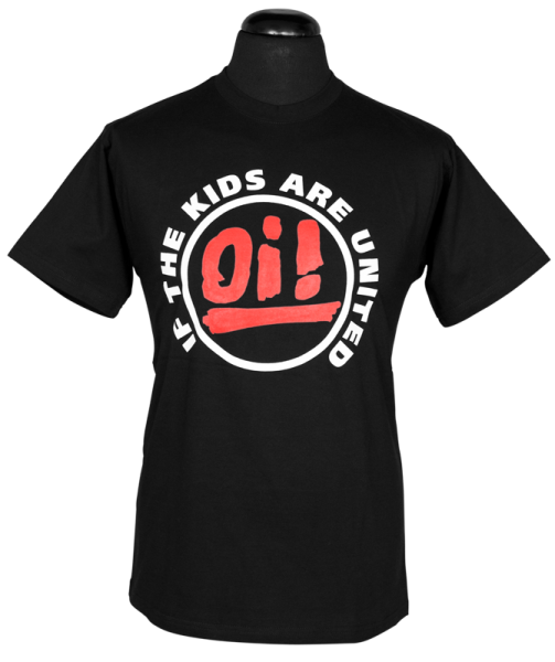 T-Shirt Oi! If the kids are united