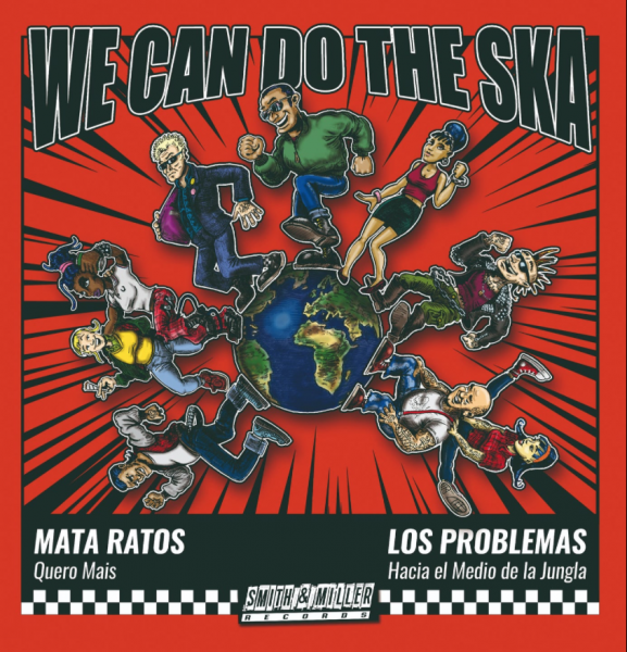 "Split-Single: Mata Ratos / Los Problemas ""We can do the Ska"""